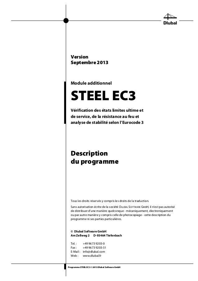 Programme STEEL EC3 © 2013 Dlubal Software GmbH Module additionnel STEEL EC3 Vérification des états limites ultime et de s...