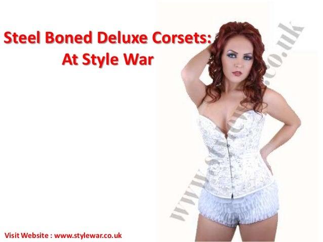 Steel Boned Deluxe Corsets:At Style WarVisit Website : www.stylewar.co.uk