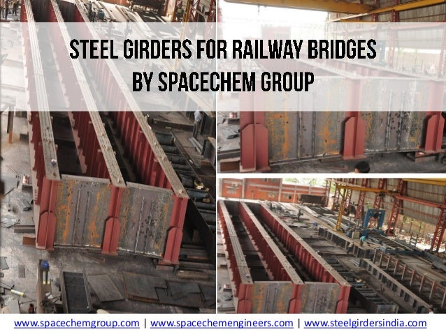 Steel Girders by Spacecchem Engineers | Girders for Bridges | Beams