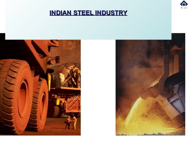 INDIAN STEEL INDUSTRY                        1