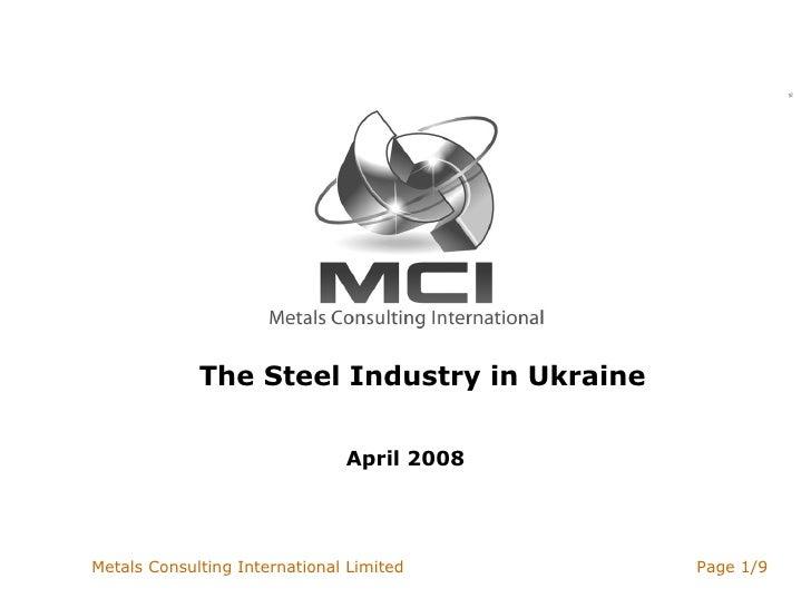 The Steel Industry in Ukraine April 2008