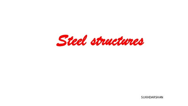 Steel structures SUKHDARSHAN