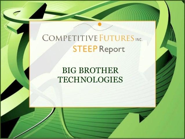 BIG BROTHERTECHNOLOGIES
