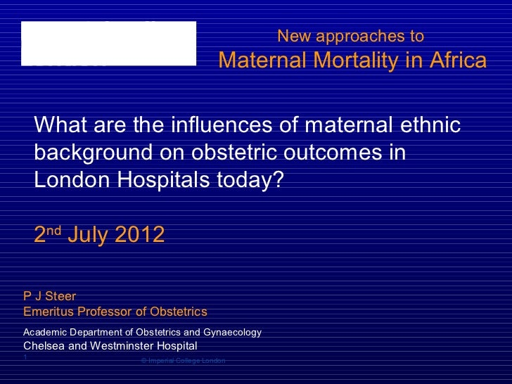 Philip Steer: New Approaches to Maternal Mortality In Africa
