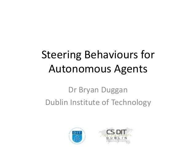Introduction to Steering behaviours for Autonomous Agents