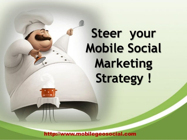 Find Out How  Mobile Social  Marketing can Boost  Restaurant  and Catering Business
