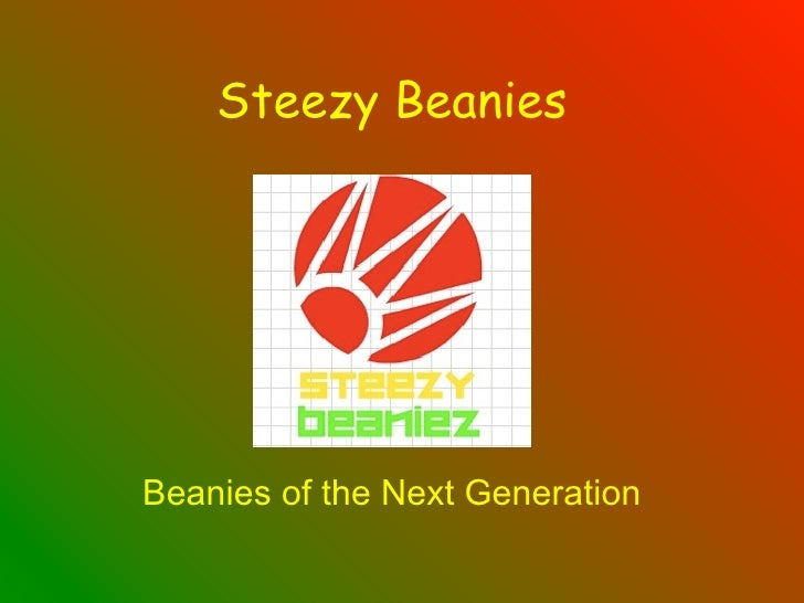 Steezy Beanies     Beanies of the Next Generation