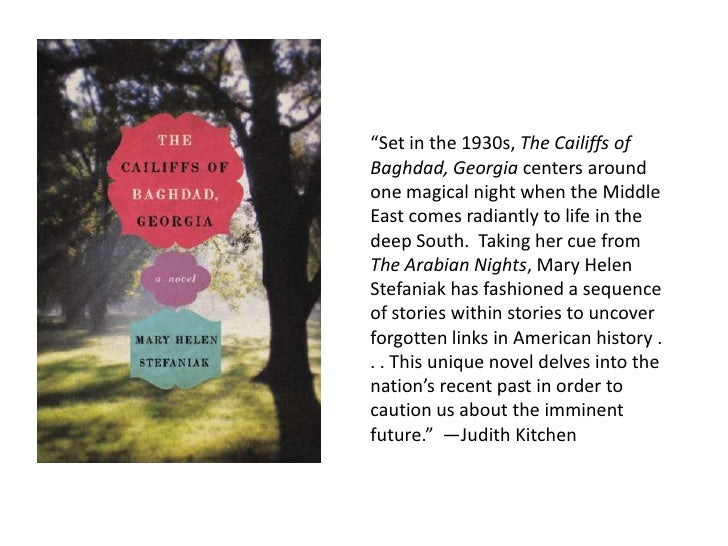 """""""Set in the 1930s, The Cailiffs of Baghdad, Georgia centers around one magical night when the Middle East comes radiantly ..."""