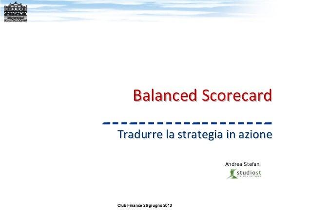 Balanced Scorecards e misurazioni strategiche d'impresa