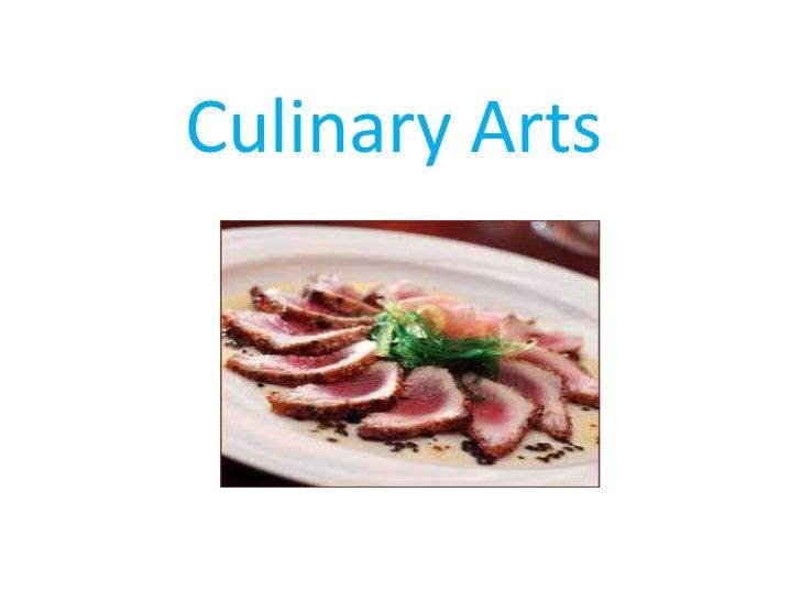 Culinary Arts<br />