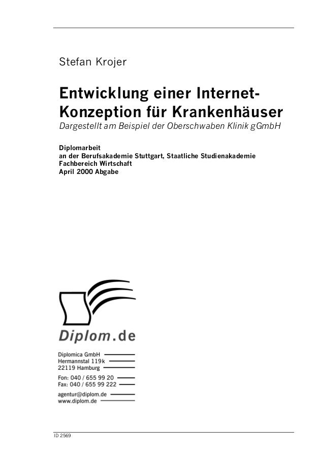 ID 2569 Stefan Krojer Entwicklung einer Internet- Konzeption für Krankenhäuser Dargestellt am Beispiel der Oberschwaben Kl...