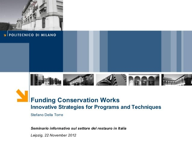 Funding Conservation Works Innovative Strategies for Programs and Techniques