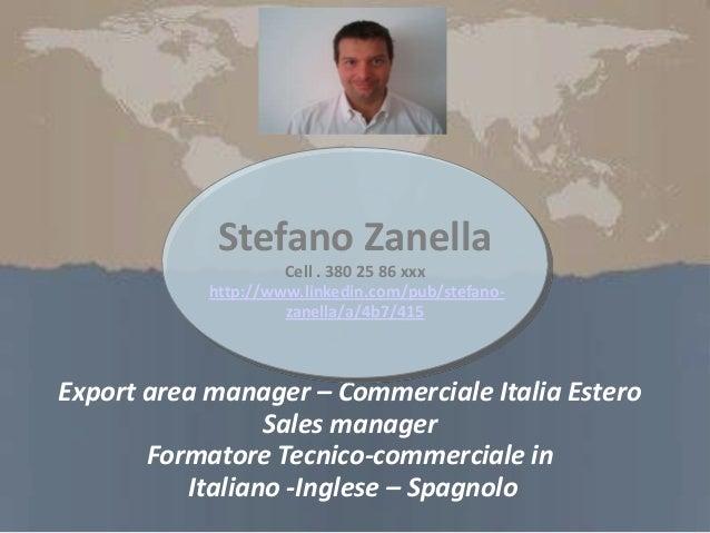 stefano zanella cv export area manager  u2013 commerciale italia estero