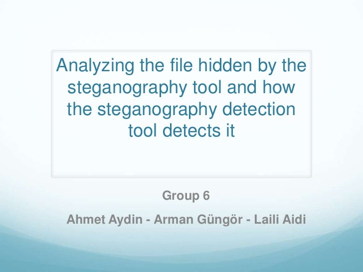 Steganography Tool & Steganography Detection Tool - Presentation