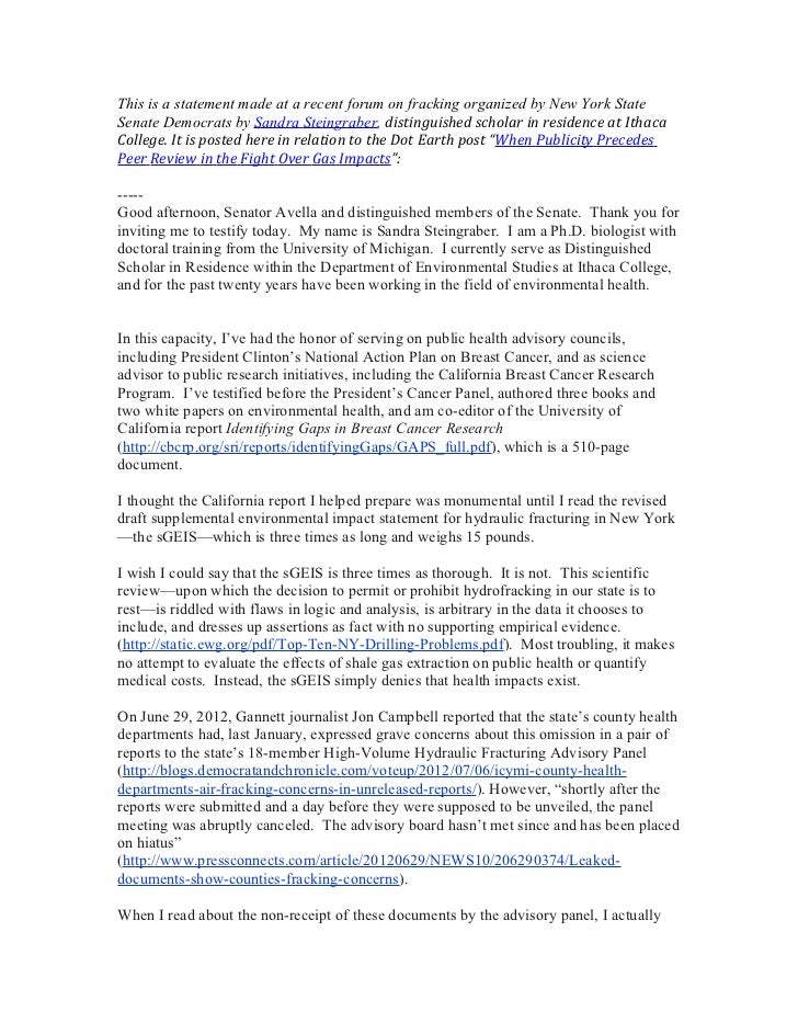This is a statement made at a recent forum on fracking organized by New York StateSenate Democrats by Sandra Steingraber, ...