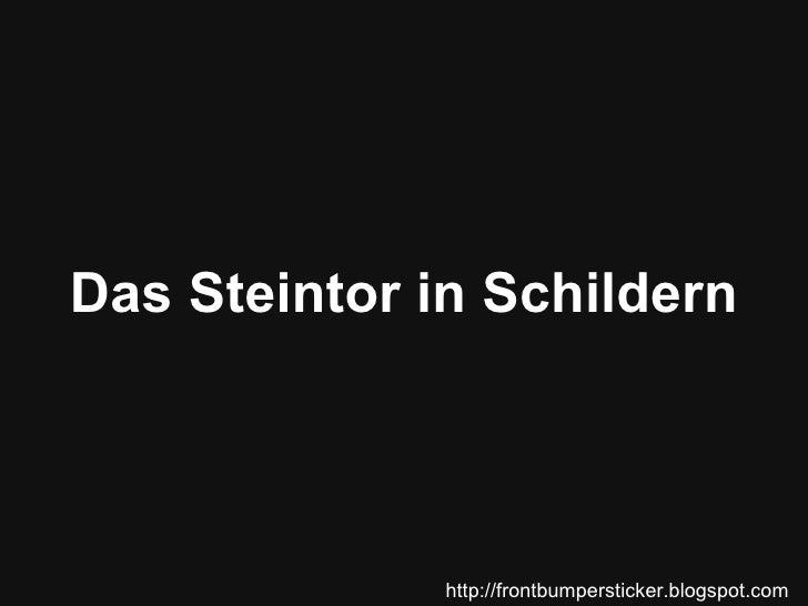 Das Steintor in Schildern http://frontbumpersticker.blogspot.com
