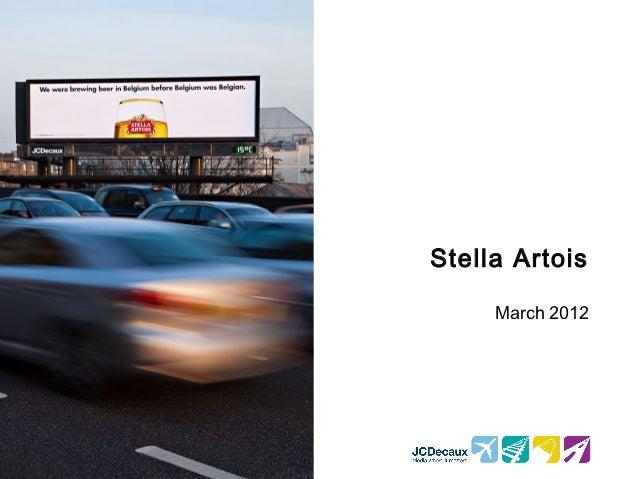 Stella Artois     March 2012