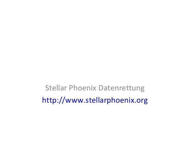 Stellar Phoenix Datenrettung http://www.stellarphoenix.org