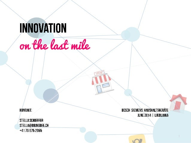 Innovation on the last mile