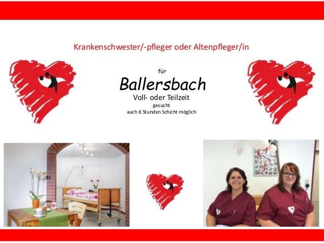 für Ballersbach Krankenschwester/-pfleger oder Altenpfleger/in Voll- oder Teilzeit gesucht auch 6 Stunden Schicht möglich