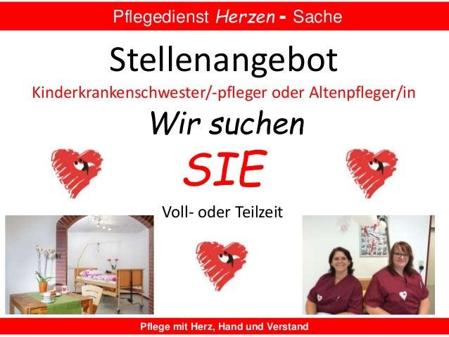 Pflegedienst Herzen - Sache Pflege mit Herz, Hand und Verstand SIE Wir suchen Stellenangebot Kinderkrankenschwester/-pfleg...