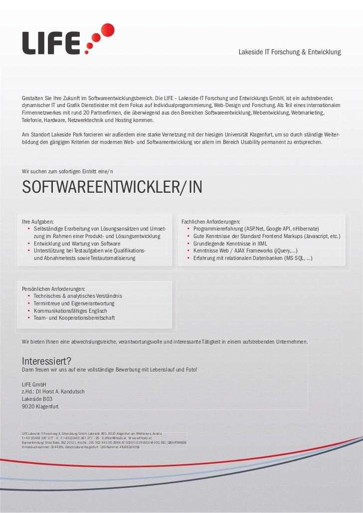 Gestalten Sie Ihre Zukunft im Softwareentwicklungsbereich. Die LIFE – Lakeside-IT Forschung und Entwicklungs GmbH, ist ein...