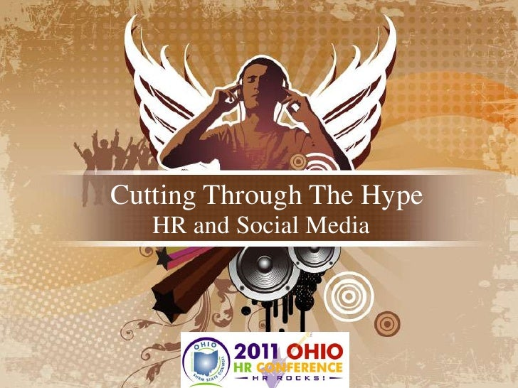 Cutting Through The Hype<br />HR and Social Media<br />