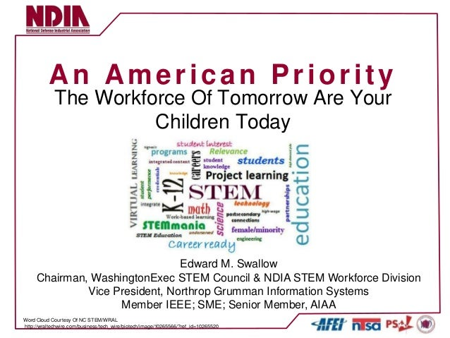 An American Priority             The Workforce Of Tomorrow Are Your                       Children Today                  ...