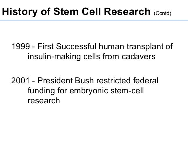 stem cell research history timeline Stem cell is in gremeny succesful treatment with corneal stem cells dolly the sheep is born the international society for stem cell research is formed i.