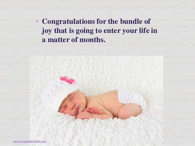 • Congratulations for the bundle of                joy that is going to enter your life in                a matter of mont...