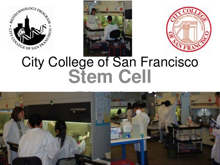 City College of San Francisco<br />Stem Cell Pipeline<br />