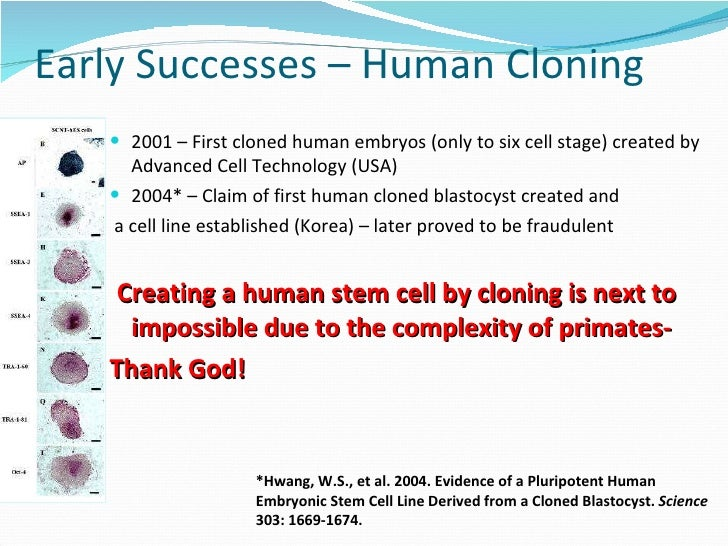 against stem cell cloning essay Stem cell research and its funding have caused enormous  stem cell research debate - stem cell pros and cons - ethical use of stem  excellent essay,.