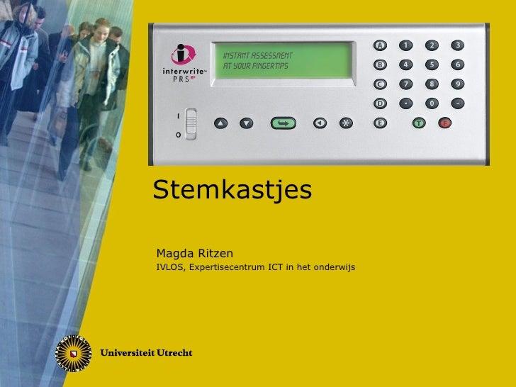 Stemkastjes Magda Ritzen IVLOS, Expertisecentrum ICT in het onderwijs