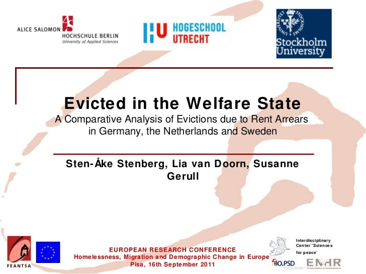 Insert your logo here             Evicted in the Welfare State          A Comparative Analysis of Evictions due to Rent Ar...