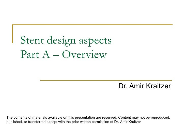 Coronary Stent - Part A - Overview
