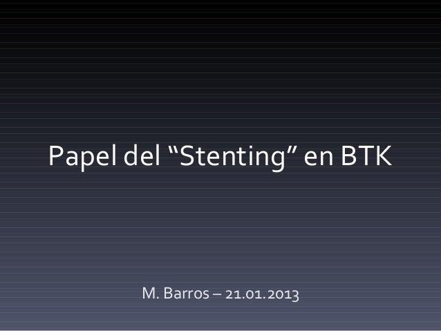Stents btk2