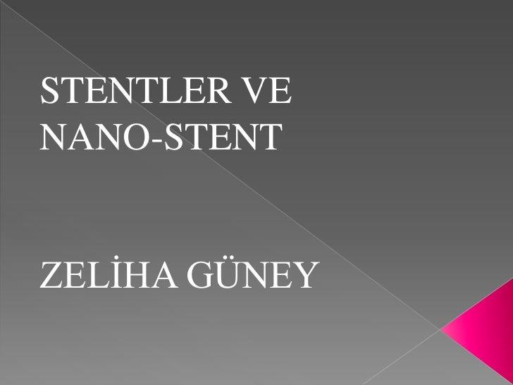 Stent ve nano  stent