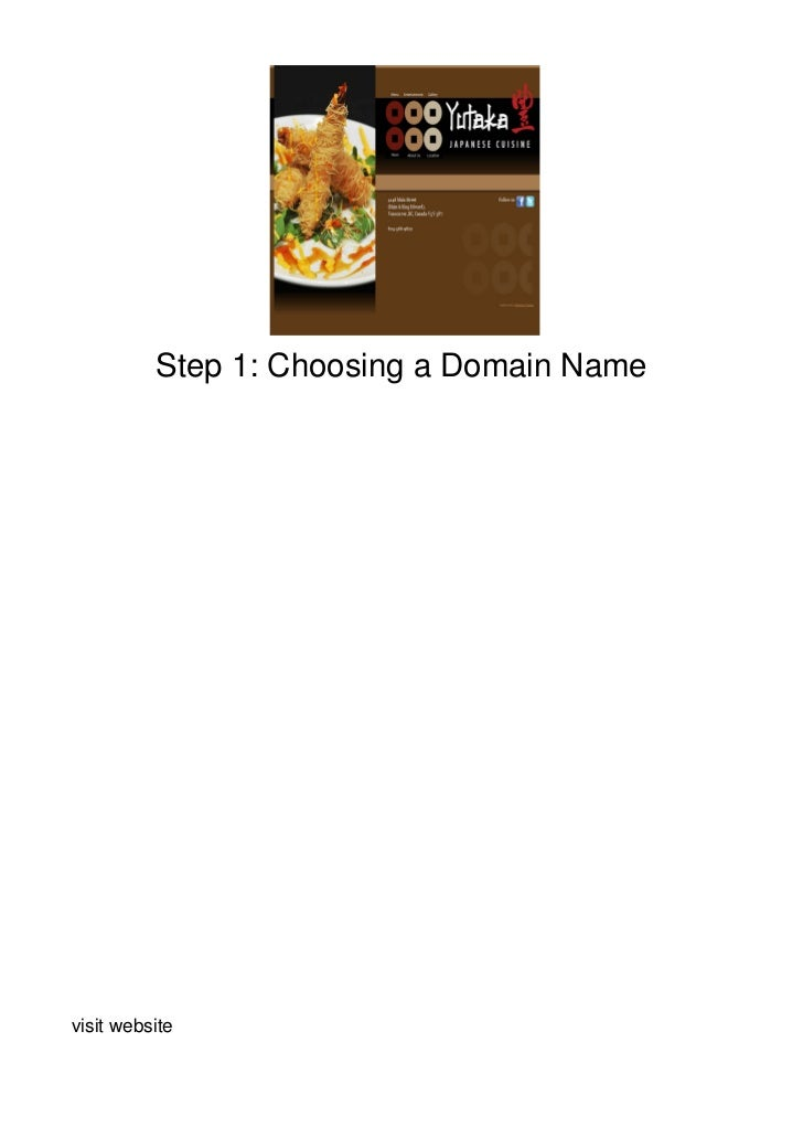 Step 1: Choosing a Domain Namevisit website