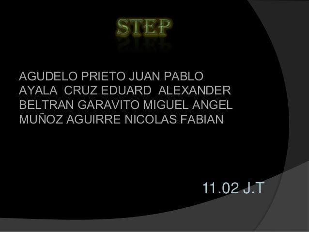 AGUDELO PRIETO JUAN PABLOAYALA CRUZ EDUARD ALEXANDERBELTRAN GARAVITO MIGUEL ANGELMUÑOZ AGUIRRE NICOLAS FABIAN             ...