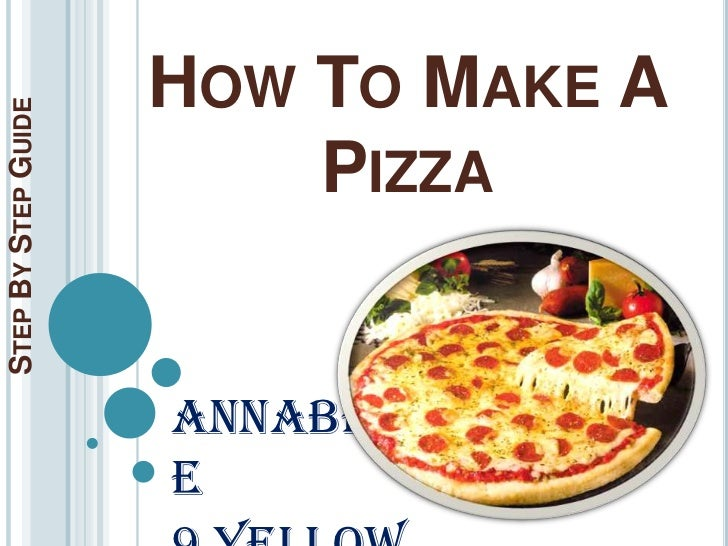 Step By Step Pizza Guide
