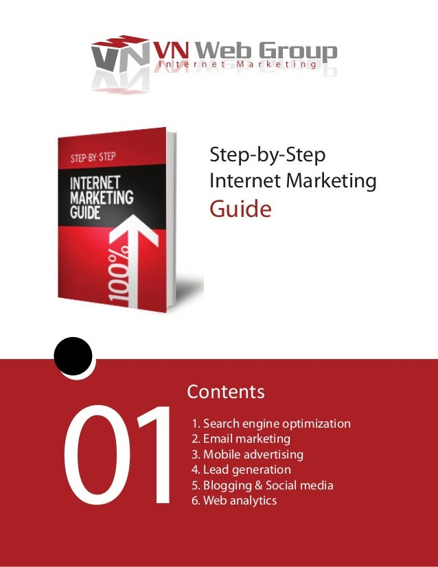 Step by Step Internet Marketing Guide