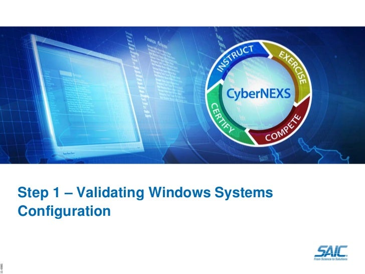 Step 1 – Validating Windows Systems          Configuration11‐0081