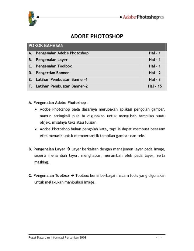 ADOBE PHOTOSHOPPOKOK BAHASANA. Pengenalan Adobe Photoshop                                      Hal - 1B. Pengenalan Layer ...