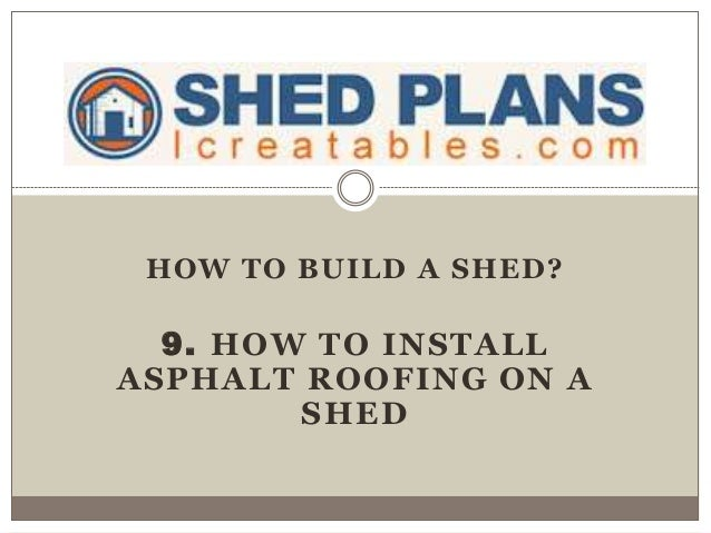 Now eol app for building a shed for How to shingle a shed