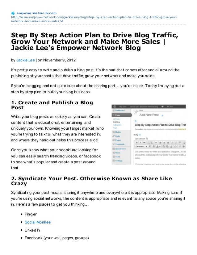 empowernet work.comhttp://www.empowernetwork.com/jackielee/blog/step-by-step-action-plan-to-drive-blog-traffic-grow-your-n...