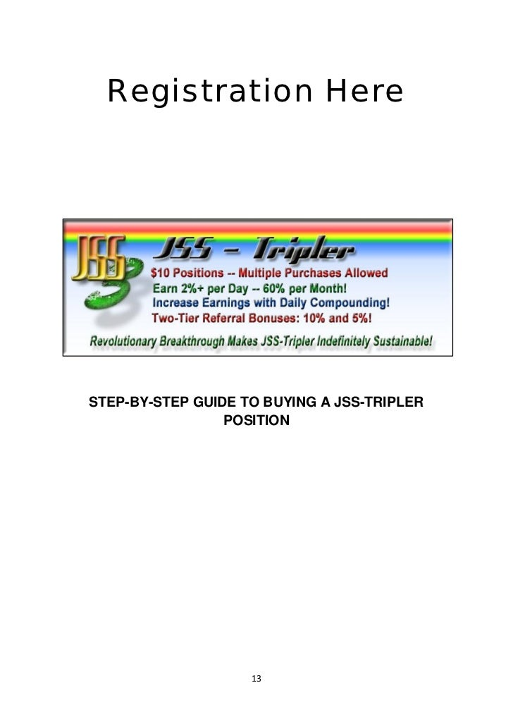 Registration HereSTEP-BY-STEP GUIDE TO BUYING A JSS-TRIPLER                 POSITION                    13