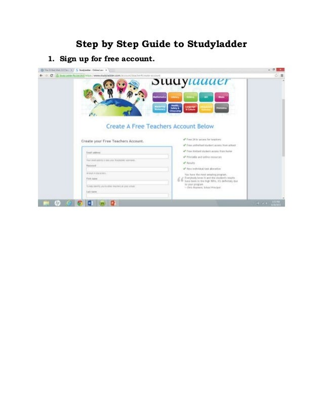 Step by Step Guide to Studyladder 1. Sign up for free account.