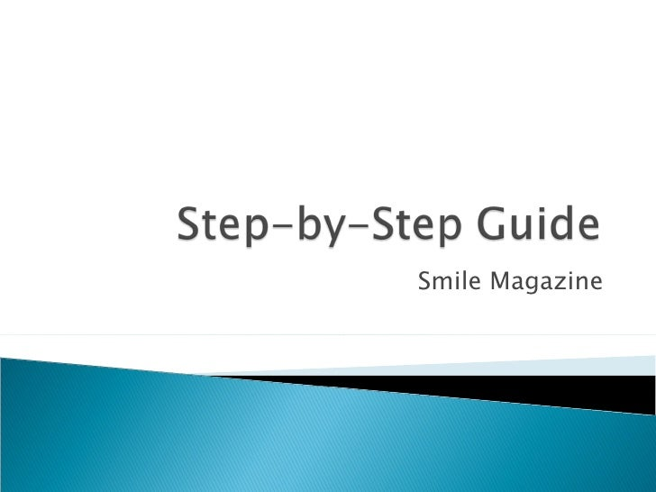 Step By Step Smile