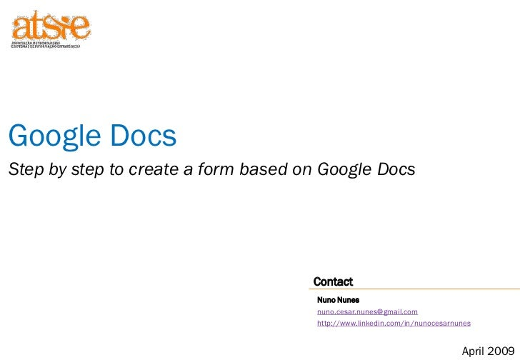 Google Docs Step by step to create a form based on Google Docs                                          Contact           ...
