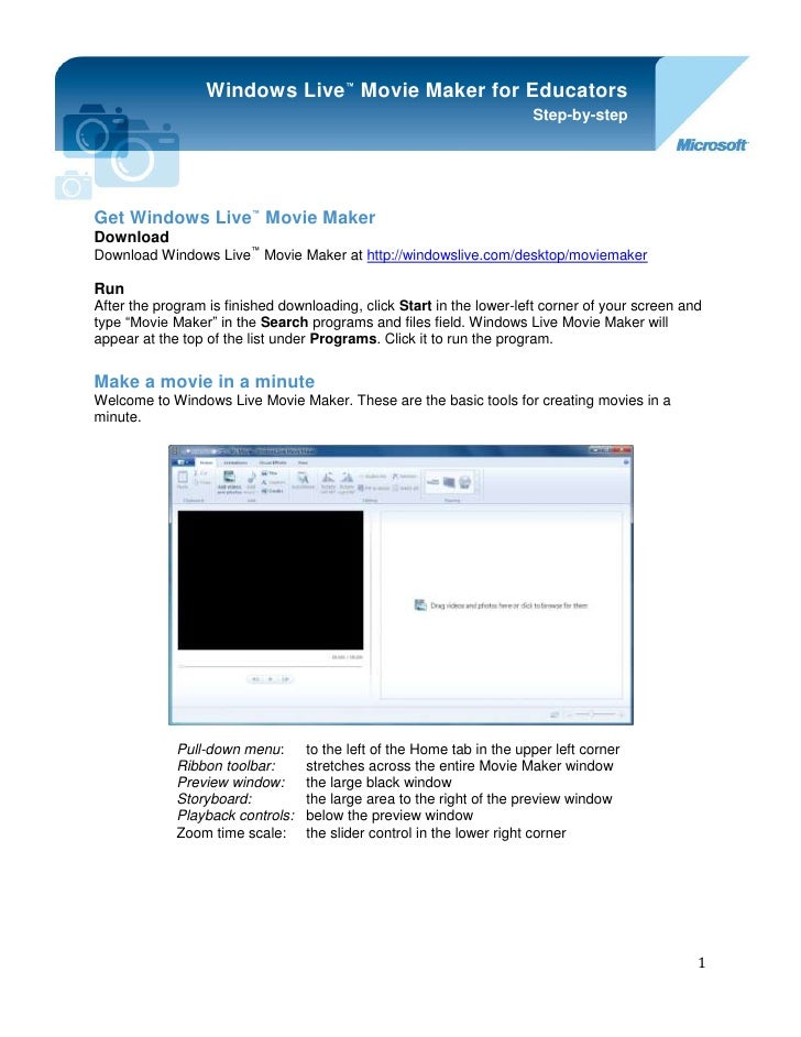 -914400-1998980Get Windows Live™ Movie Maker<br />Windows Live™ Movie Maker for EducatorsStep-by-stepDownloadDownload Wind...